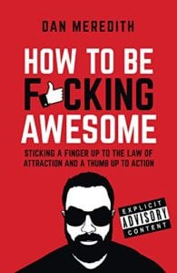 how to be fucking awesome