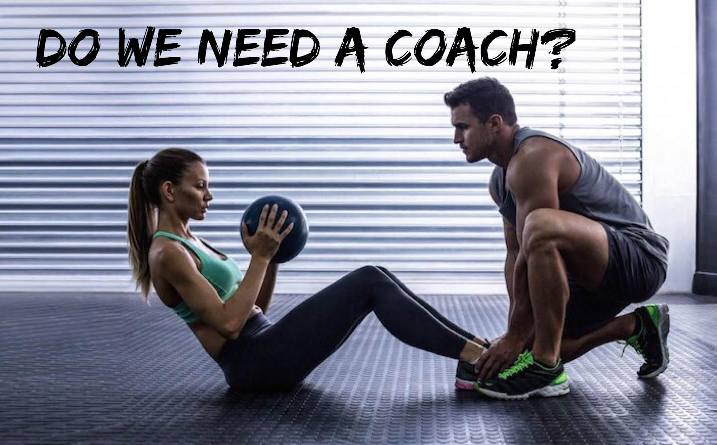 Should Personal Trainers Have Their Own Personal Trainer?