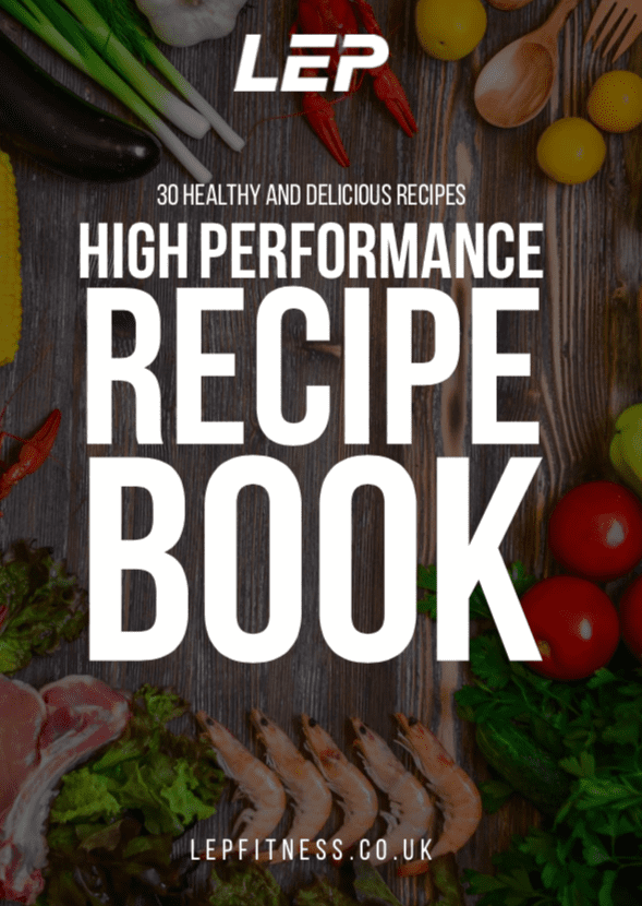The High Performance Recipe Book By LEP Fitness