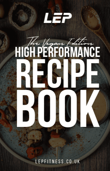 The Vegan Edition High Performance Recipe Book | LEP Fitness