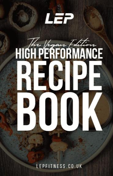 The Vegan Edition High Performance Recipe Book | LEP Fitness